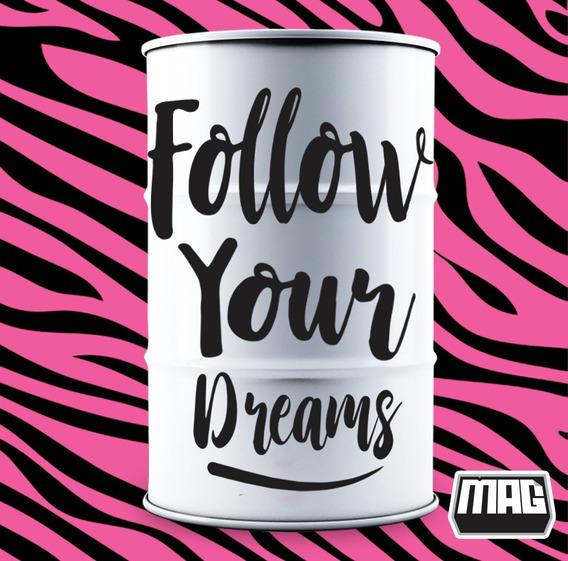 Adesivo Decorativo Follow Your Dreams 78x55 Cm (tambor 200l)