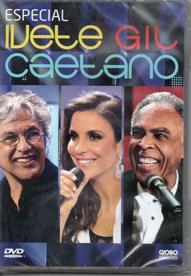 Dvd Especial - Ivete, Gil E Caetano