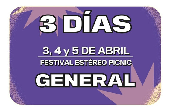 Boleta Combo General 3 Días Festival Estéreo Picnic 2020