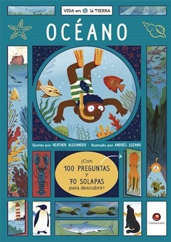 Océano (con 100 Preguntas Y 70 Solapas Para Descubrir)