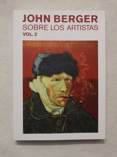 Sobre Los Artistas Vol. 2 - John Berger - Gustavo Gili