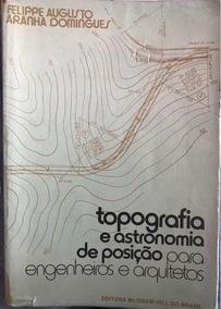 Topografia E Astronomia De Posição Para Engenheiros