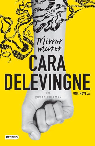 Imagen 1 de 3 de Mirror, Mirror De Cara Delevingne - Destino