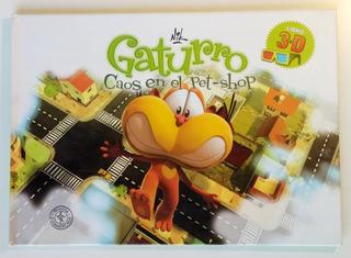 Gaturro Caos En El Pet-shop Nik 3d Cuento Infantil Libro