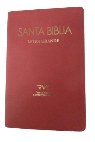Biblia Reina Valera Contemporánea Letra Grande Fina Rvc