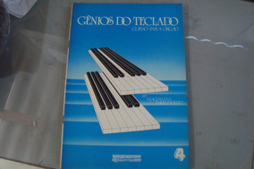 Genios Do Teclado Curso Para Orgao 4 / Magdalena Rauch Souto