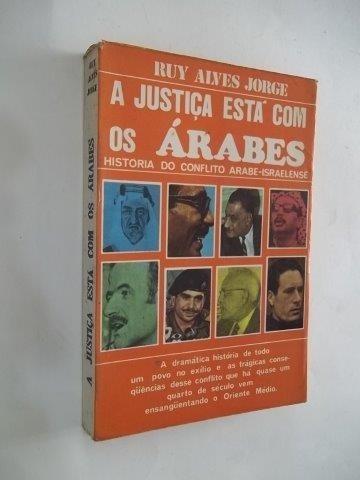 Livro A Justiça Esta Com Os Árabes - Ruy Alves Jorge