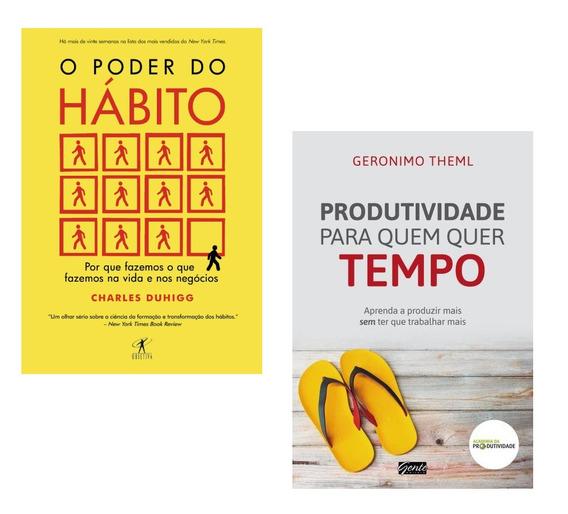Kit Livros - O Poder Do Hábito + Produtividade Quer Tempo !