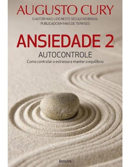 Livro - Ansiedade 2 Autocontrole: Como Controlar O Estresse
