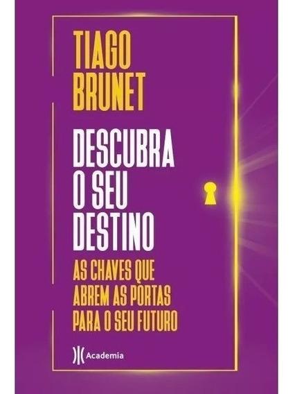 Tiago Brunet Descubra Destino Chaves Abrem Portas Destino