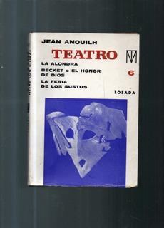 Teatro Jean Anouilh Tomo 6 La Alondra