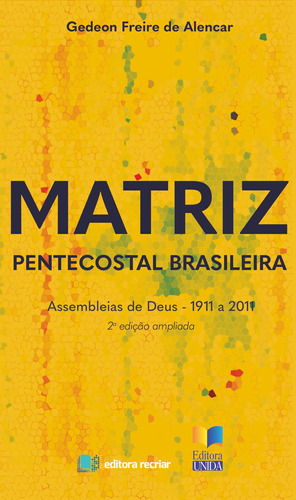 Livro Matriz Pentecostal Brasileira