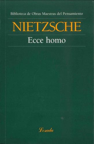 Ecce Homo - Nietzsche - Losada