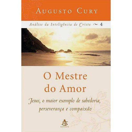 Livro Augusto Cury - O Mestre Inesquecível