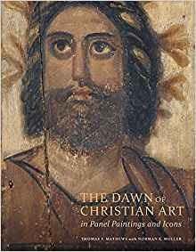 El Amanecer Del Arte Cristiano En Pinturas E Iconos De Panel