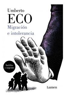 Migración E Intolerancia - Umberto Eco