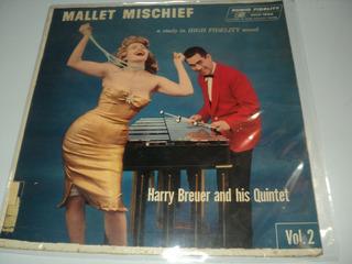 Disco De Vinil-harry Breuer And His Quintet-mallet Mischieff