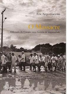Massacre, O - Eldorado Do Carajás: Uma H Nepomuceno, Eric