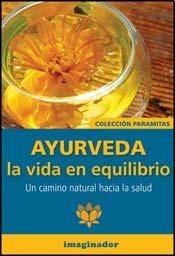 Libro Ayurveda La Vida En Equilibrio De Salvador M. Heredia