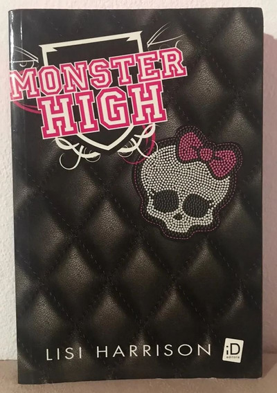 Livro Monster High Volume 1 - Lisi Harrison