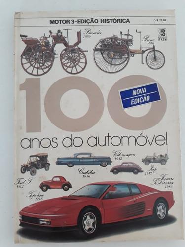 Livro Motor 3 História 100 Anos Do Automóvel Revista Coleção