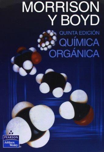 Química Orgánica - 5/ed - Morrison / Boyd