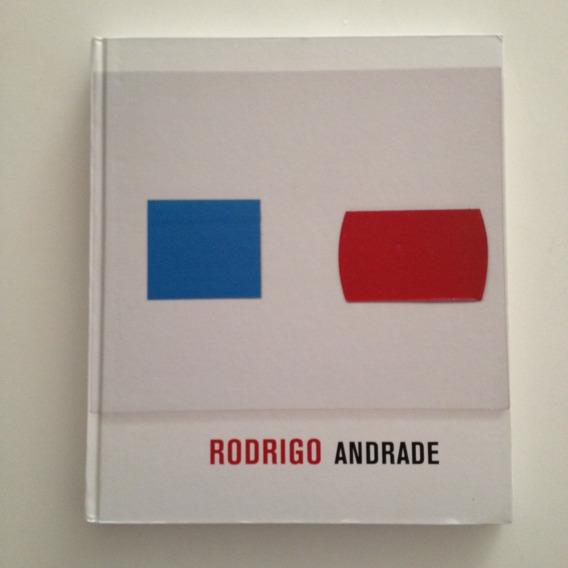 Catálogo Artista Rodrigo Andrade Capa Dura Cosac Naify C2