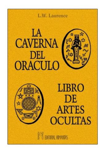 La Caverna Del Oraculo . Libro De Artes Ocultas