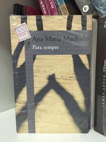 Livro Para Sempre Ana Maria Machado