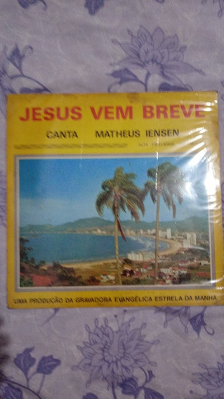 Lp Vinil Jesus Vem Breve Matheus Iensen