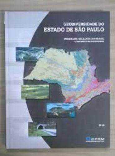 Geodiversidade Do Estado De São Paulo.