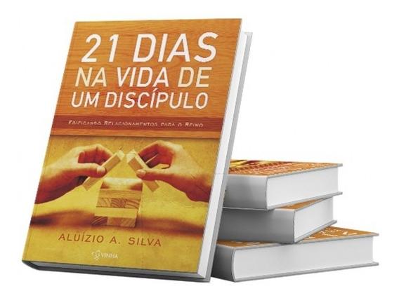 21 Dias Na Vida De Um Discípulo - Aluízio A. Silva