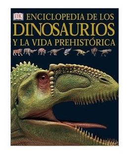 Enciclopedia De Los Dinosaurios Y Dé La Vida Prehistorica