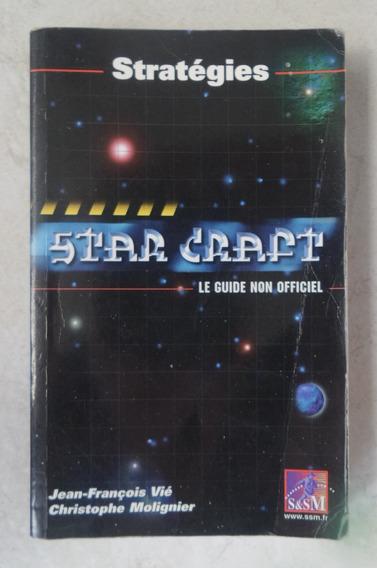 Starcraft - Livro Francês Das Estratégias Do Jogo