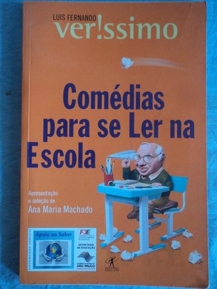 Livro-comédias Para Se Ler Na Escola:luis Fernando Verissimo