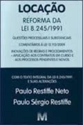 Locação - Reforma Da Lei 8.245-1991 Paulo Restiffe Neto