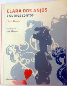 Clara Dos Anjos E Outros Contos