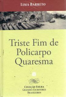 Triste Fim De Policarpo Quaresma (coleçã Barreto, Lima