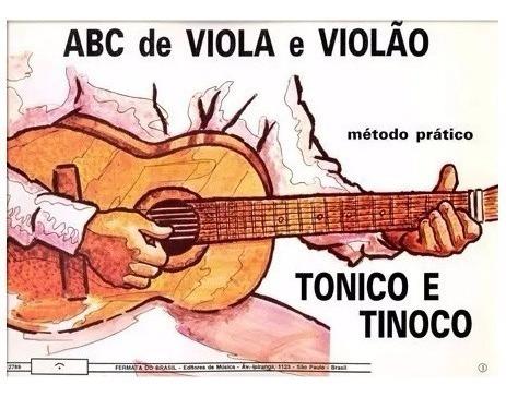 Método Abc De Viola E Violão Tonico E Tinoco