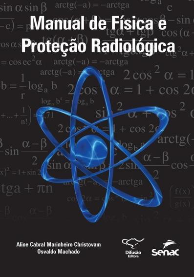 Manual De Fisica E Protecao Radiologica