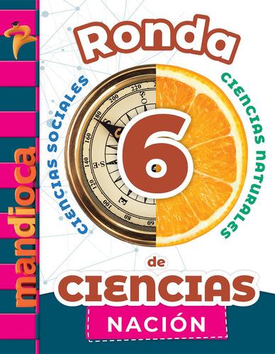 Imagen 1 de 1 de Ronda De Ciencias 6 Nación - Estación Mandioca -