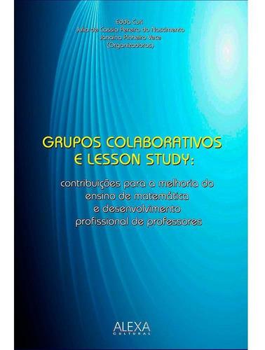 Imagem 1 de 1 de Grupos Colaborativos E Lesson Study
