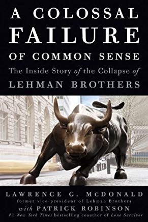 Libro - A Colossal Failure Ofmon Sense: The Inside Story