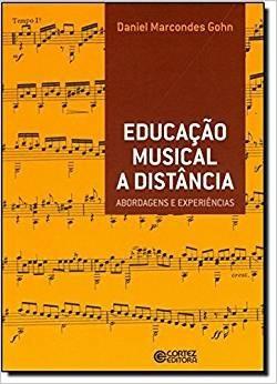 Educação Musical A Distância - Abordagens E Experiências Edu