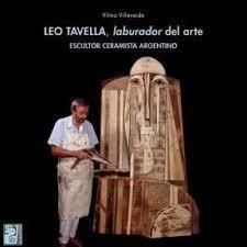 Leo Tavella - Laburador Del Arte - Vilma Villaverde - Maipue