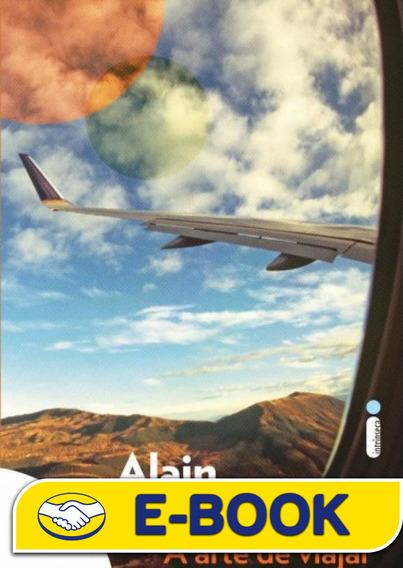 A Arte De Viajar Alain De Botton - Livros, Revistas e Comics