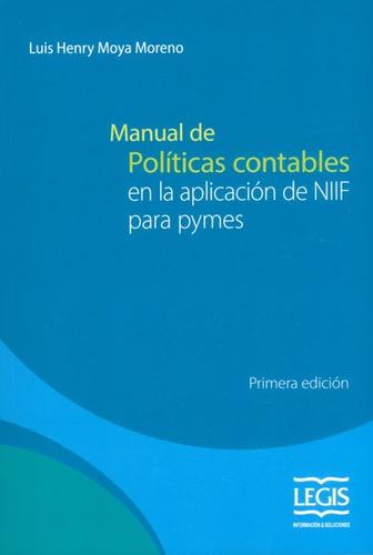 Imagen 1 de 1 de Manual De Políticas Contables En La Aplicación De Niif Para