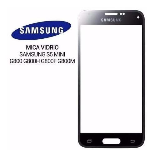 Mica Vidrio Samsung Galaxy S5 Mini G800 G800h Original