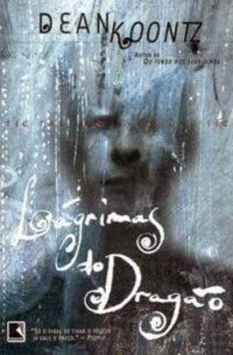 Livro Lagrimas Do Dragão Dean R. Koontz