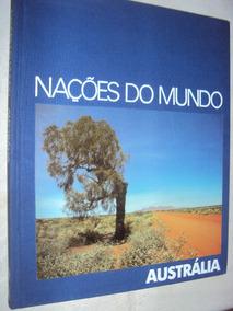 Nações Do Mundo: Austrália (sebo Amigo)